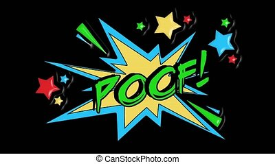 Comic strip speech bubble stars cartoon animation, with the message poof. Green graffiti text, yellow shape, alpha channel