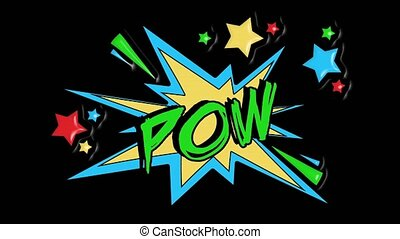 Comic strip speech bubble cartoon animation, with the message pow. Green text, yellow shape, alpha channel