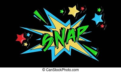 Comic strip speech bubble cartoon animation, with the message snap. Green text, yellow shape, alpha channel