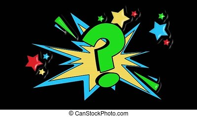 Comic strip speech bubble cartoon animation, with the question mark. Green text, yellow shape, alpha channel