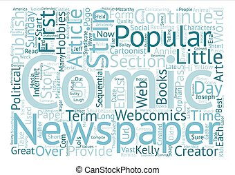 Comic Strips and Their Vast Popularity text background word...