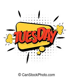 Comic yellow effects pop art tuesday start week - Comic...