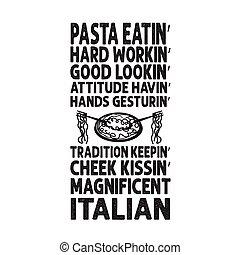 comida, refrán, cita, print., mirar, bueno, duro, pastas, trabajando