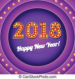 Coming New year 2018, retro banner with light bulbs and shine. 3D illustration. The text in the style of American casino with glowing lights on circle signboard.
