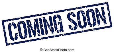 coming soon blue grunge square vintage rubber stamp