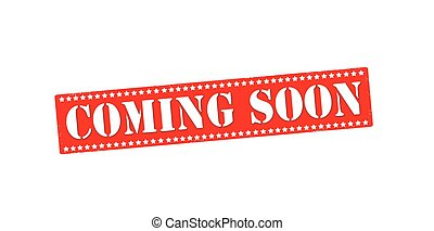 Coming soon - Rubber stamp with text coming soon inside,...