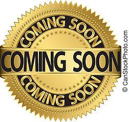 Coming soon golden label, vector illustration