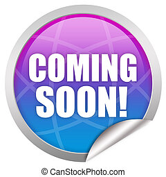 Coming soon label on white background