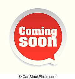 Coming Soon label sign