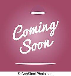 Coming soon light