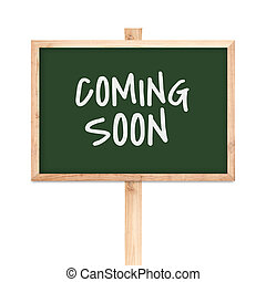Coming soon on blackboard wood label isolated on white backgroun