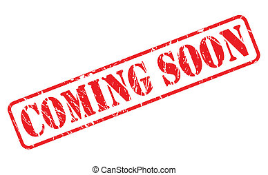 Coming soon red stamp text