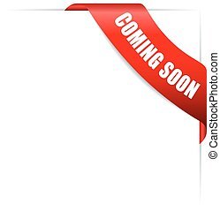 Coming soon ribbon on white background