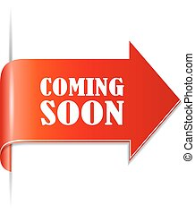 Coming soon ribbon - Coming soon arrow ribbon isolated on...