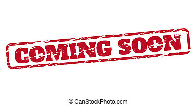 Coming soon rubber stamp