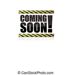 Coming Soon Sign illustration isolated over a white...