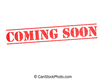 COMING SOON Stamp - COMING SOON rubber stamp over a white...