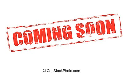 coming soon illustrations and clip art 3 268 coming soon royalty rh canstockphoto com coming soon sign clip art coming soon clip art free
