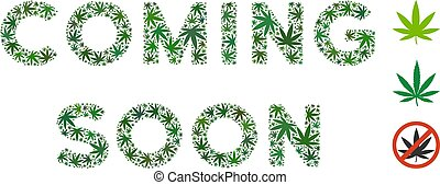 Coming Soon Text Composition of Marijuana