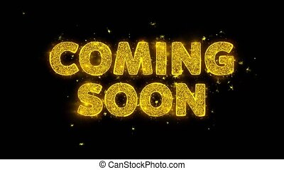 Coming Soon Text Sparks Particles on Black Background. -...