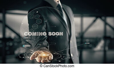 Coming Soon with hologram businessman concept