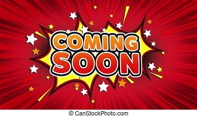 Coming Soon Word Retro Cartoon Comic Bubbles Popup Style illustration. Colored Bomb Strip Dotted and red Speed Radial line Seamless loop. black green screen 4k doodle background