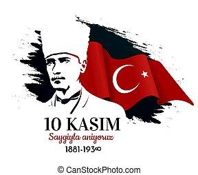 Commemorative date November 10, 1938 day of Kemal Ataturk s...