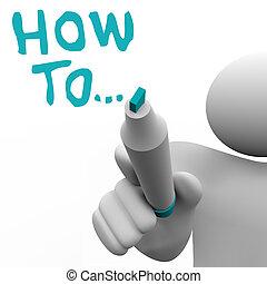 comment, à, conseil, conseiller, écrit, mots, instructions