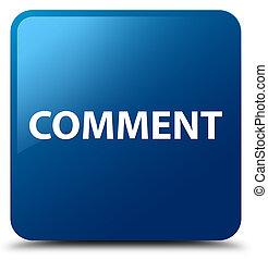 Comment blue square button