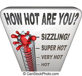 comment, chaud, are, vous, mots, thermomètre, séduisant, sexy