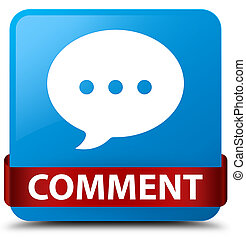 Comment (conversation icon) cyan blue square button red ribbon in middle