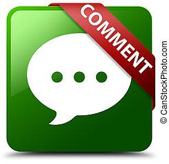 Comment (conversation icon) green square button red ribbon in corner