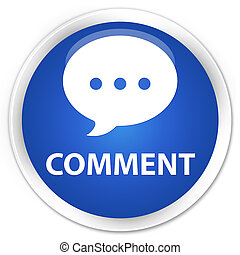 Comment (conversation icon) premium blue round button