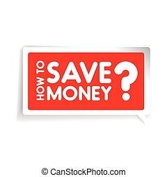 comment, sauver, money?