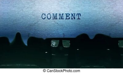 comment Word closeup Being Typing and Centered on a Sheet of paper on old vintage Typewriter mechanical 4k Footage Background Animation.