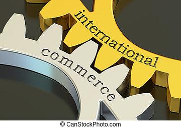 commerce, concept, gearwheels, rendre, international, 3d