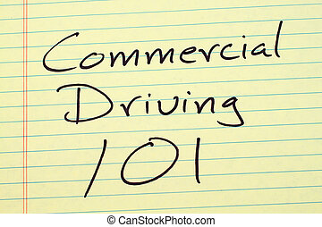 Commercial Driving 101 On A Yellow Legal Pad