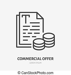 Commercial offer flat line icon. Price list, illustration of paper pages with money. Thin sign of writing cost, copywriter logo