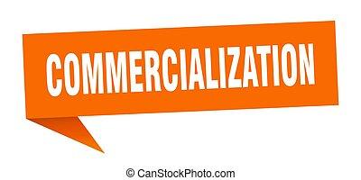 commercialization banner. commercialization speech bubble. ...