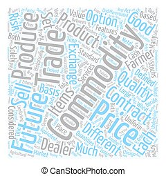 Commodities An Overview text background wordcloud concept