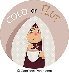 """A sick person, wrapped in blanket, holding a cup of hot beverage and looking at the question """"Cold or Flu?"""" above his head, no transparencies EPS 8 vector cartoon"""