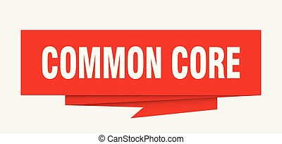 common core sign. common core paper origami speech bubble....