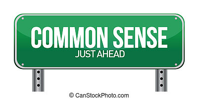 common sense just ahead illustration design over a white...
