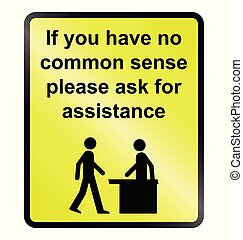 Common Sense - Yellow comical common sense public...