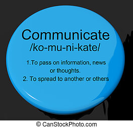 Communicate Definition Button Shows Dialog Networking Or Speaking