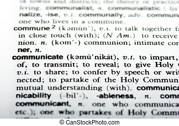Communication - Dictionary definition of the word...