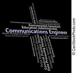 Communications Engineer Represents Jobs Mechanics And Text