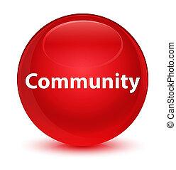 Community glassy red round button