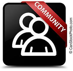 Community (group icon) black square button red ribbon in corner