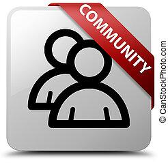 Community (group icon) white square button red ribbon in corner